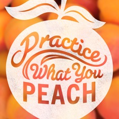 Wilbraham Peach Blossom Festival promo that reads Practice what You Peach, inside of a whit stylized peach above a background of peaches